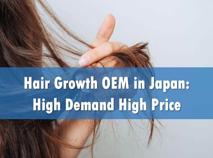 Hair Growth OEM in Japan: High Demand High Price