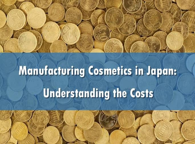 Manufacturing Cosmetics in Japan: Understanding the Costs